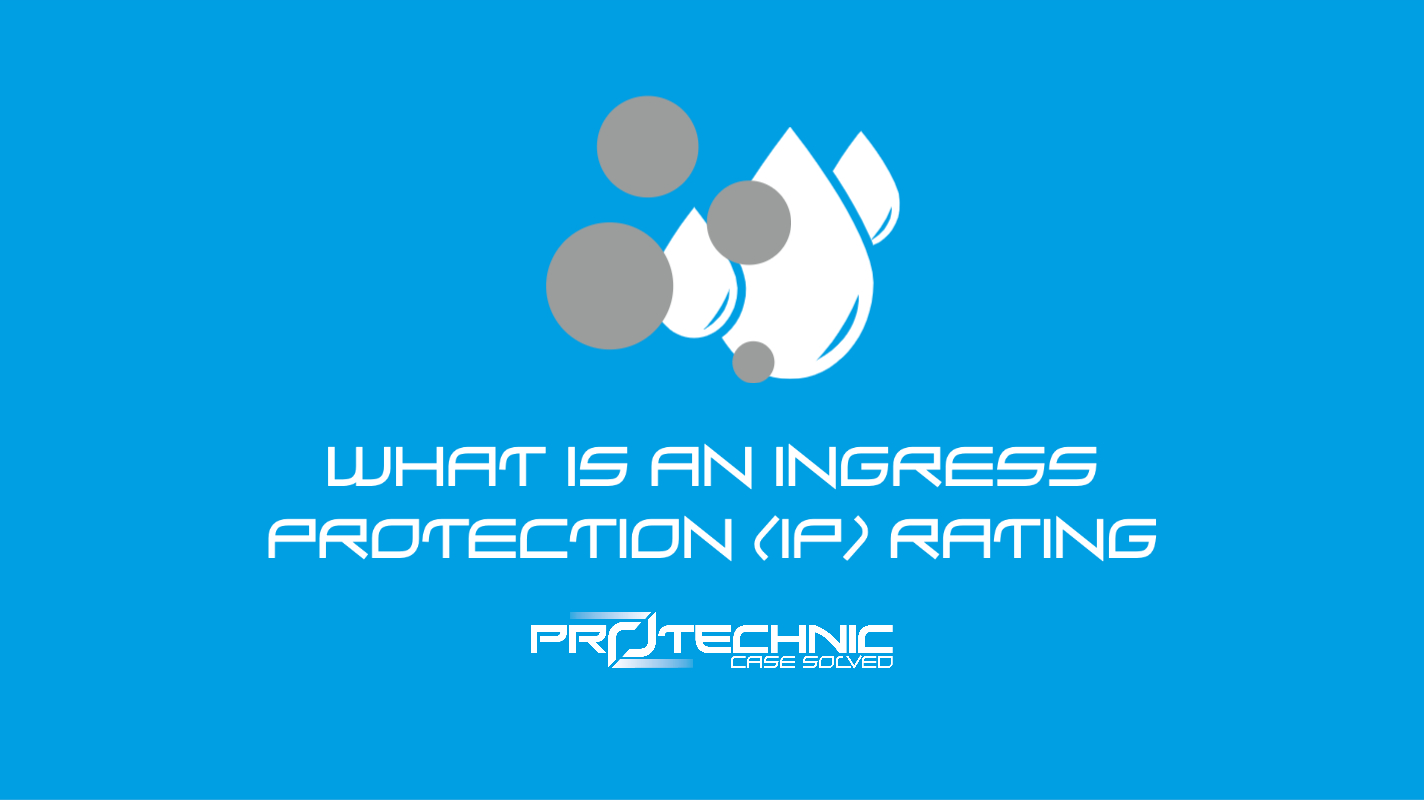What Is An Ingress Protection (IP) Rating?